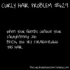 #curly #hair I love these quotes there so true!