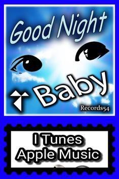Good Night Baby by Various Artists Good Night Baby, Newborn Babies, Artist Album, Baby Music, Try It Free, Various Artists, Baby Sleep, Baby Love, Itunes