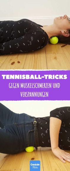 7 Tennisball-Tricks lösen Muskelschmerzen und Verspannungen. #verspannung #verspannungen #entspannung #schmerzen #rückenschmerzen # muskelschmerzen #tennisball #hausmittel #büro #arbeitsplatz