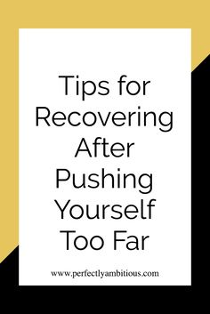 Have you ever pushed yourself too far and ignored the messages that your body tries to send you? Click the link to read my favorite tips for recovery after pushing yourself too far.