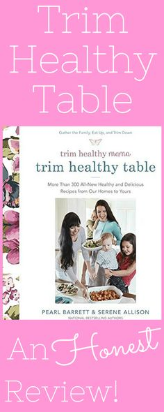 An honest review of Trim Healthy Table, the newest Trim Healthy Mama cookbook. It has recipes ranging from Tuscan Cream Chicken to Life by Chocolate Cake- all of which are low carb friendly, food allergy friendly, family friendly, and best of all, PCOS friendly! This is an honest look at each recipe she tries as she works her way through the new THM cookbook! #THM #trimhealthytable #PCOS #lowcarb #foodallergy #glutenfree #cornfree #grainfree