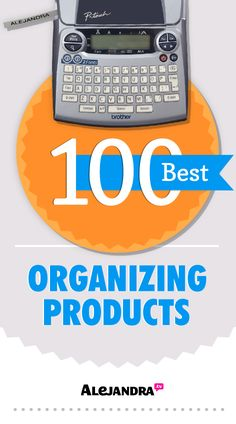 100 Best Organizing Products from https://www.alejandra.tv/shop/best-home-organizational-products/