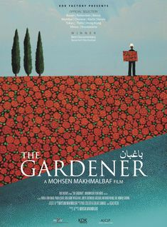 "Poster for ""The Gardener"" a movie about the Baha'i Faith"