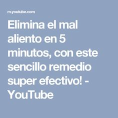 Elimina el mal aliento en 5 minutos, con este sencillo remedio super efectivo! - YouTube
