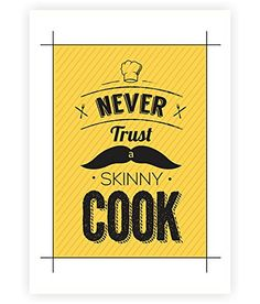 """Never Trust a Skinny Cook Motivational and Kitchen Quotes Poster in A3 (16.5"""" X 11.7"""") Lab No. 4 - The Quotography Department http://www.amazon.com/dp/B00NPQZEP2/ref=cm_sw_r_pi_dp_ER7Hvb18BWW8J"""