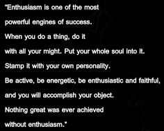 Nothing great was ever achieved without enthusiasm. Enthusiasm Quotes, Ralph Waldo Emerson, Great Words, Arbonne, Powerful Words, Engineers, Writers, Quotations, Leadership