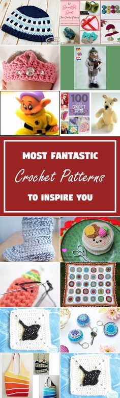 34 Most Fantastic Crochet Patterns To Inspire You