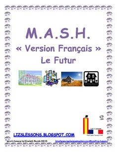 $Remember playing MASH when you are in school? Have your students play in French in order to practice the future tense, profession, residence, and transportation vocabulary.
