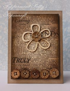 """Maybe do this with the page from and old book only use my own antique buttons and my own """"important"""" bold font words. Then put it in a frame or something!"""
