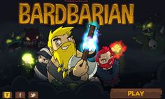 In Bardbarian, players control Brad the Barbarian as he decides to trade his battle axe for a lute (which for some reason sounds like an ele...