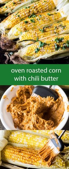 with creamy lime chili butter the sweet corn and spicy butter makes ...