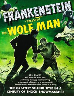 """swampthingy: """" Frankenstein Meets the Wolf Man """""""