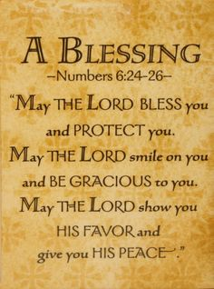 "Numbers 6:24-26 ""The LORD will Bless and Protect you..."""