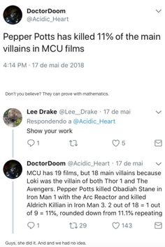 That means if you pick a marvel villain there is a 1 in 10 chance they've been killed by Pepper Potts Marvel Villains, Marvel Funny, Marvel Memes, Marvel Dc Comics, Marvel Avengers, Johnlock, Destiel, Dc Memes, Thing 1