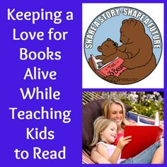 {How to Keep a Love for Books Alive as Kids Learn to Read} -- tips for parents to help kids enjoy the process!