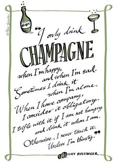 Champagne quote (Lily Bollinger) Framed Art Print by PeterGander - Vector Black - MEDIUM Champagne Cocktail, Sparkling Wine, Quote Prints, Framed Art Prints, Bollinger Champagne, Champagne Quotes, Champagne Images, Wine Quotes, Liquor Quotes