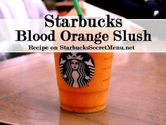 Starbucks Secret Menu Blood Orange Slush! Recipe here: http://starbuckssecretmenu.net/starbucks-secret-menu-blood-orange-slush/