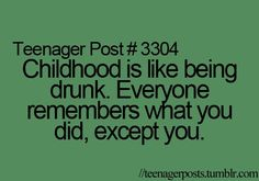 @Andrea, @Ashley - this sounds like my (lack of) memory of our childhood/teenage years