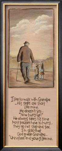 Grandpa (Papa) this brought a tear to my, so simple and beautiful