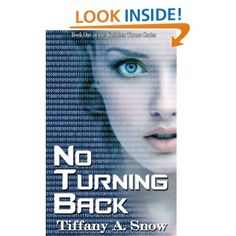 No Turning Back (Kathleen Turner Series): Tiffany A. Snow- book one. OBSESSED WITH THIS SERIES! A must read