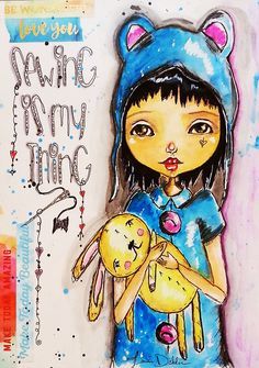 Sewing is my thing* mixed media of little girl holding her stuffed bunny doll. watercolor & ink artist Tami Dalton Brushaddict