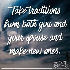 Traditions in marriage are like glue, they will help you stick together! #TandemMarriage
