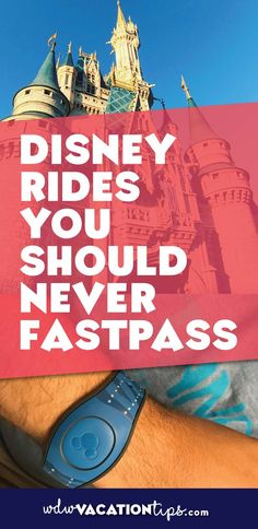 WOW! Some rides at Disney World you shouldn't even get a Fastpass for! A list of Disney attractions you should not use Fastpass + on.