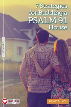 Psalm 91 is God's covenant for divine protection. Learn more and get seven faith strategies for Building a Psalm 91 house: http://bit.ly/2yGGH4q