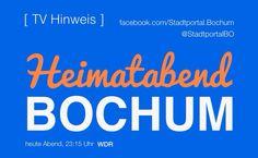 Erinnerung an die Sendung 'Heimatabend Bochum' im WDR Fernsehen.