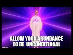 Unconditional Abundance with St Germain
