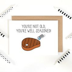 You're Not Old You're Well Seasoned Funny Blank by LochnessStudio