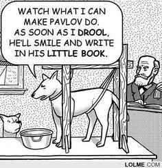 Pavlov's Dog >> awesomeness