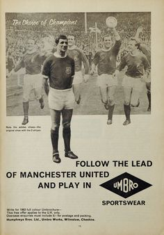 This is an original print advertisement from Product advertised: Umbro Sportswear Electric Blue Lemonade, Manchester United Players, Sir Alex Ferguson, Old Commercials, Association Football, World Cup Winners, Most Popular Sports, Vintage Ads, Vintage Sport