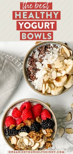 The Best Healthy Yogurt Bowls | Healthy Snack Recipes - looking for the perfect healthy breakfast, or snack, that the entire family will love? These yogurt bowls are easy to prepare using simple ingredients and is packed with protein, calcium, healthy fats, and good carbs. Organize Yourself Skinny | High Protein Snack | Healthy Bowl Recipes #breakfast #snack #healthyeating #yogurtrecipe