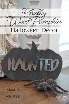 Chalky Wood Pumpkin Halloween Decor DIY Craft Tutorial Using Dollar Tree Metal Wording and Chalk Paint