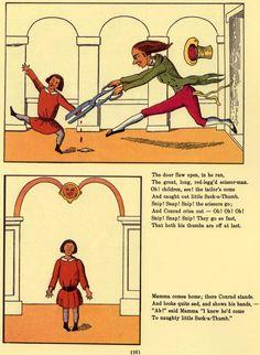 Schrecklich! Schwarze Pädagogik pur. Als kindliche Daumenlutscherin wurde ich öfter auf diese Geschichte verwiesen. Grausam und sadistisch! Geholfen hat's nichts. :-)   - aus dem Struwwelpeter, 1845