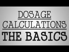 Drug dosage math Calculations for nursing... SO helpful!