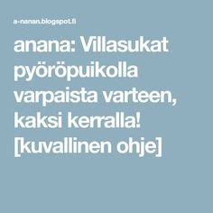 anana: Villasukat pyöröpuikolla varpaista varteen, kaksi kerralla! [kuvallinen ohje] Knitting Patterns, How To Make, Crafts, Leg Warmers, Socks, Diy, Bricolage, Cable Knitting Patterns, Crafting