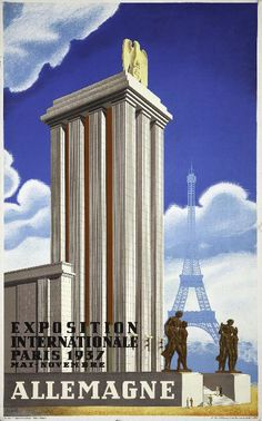 This is the poster for the German Pavilion designed and lit by Albert Speer for the 1937 Paris International Exposition, topped by a prominent Nazi eagle. Fascist Architecture, German Architecture, Pavilion Design, Paris Ville, Exhibition Poster, Innsbruck, Expositions, Germany And Italy, Art And Technology