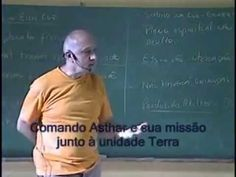 Prof. Laercio Fonseca - Comando Ashtar Sheran e sua missão junto a unidade Terra