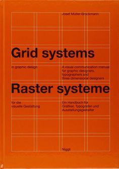 Grid Systems in Graphic Design / Raster Systeme Fur Die Visuele Gestaltung: Josef Muller-Brockmann