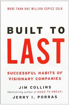 Built to Last: Successful Habits of Visionary Companies (Harper Business Essentials) by Jim Collins, Jerry I Porras Free Pdf Books, Free Ebooks, Walt Disney, Books To Read, My Books, Management Books, Business Management, Good To Great, Business Essentials