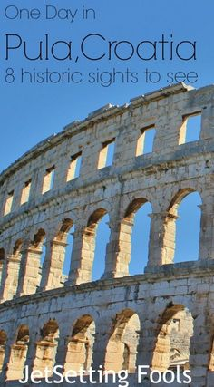 One Day in Pula, Croatia: 8 historic sights to see - Jetsetting Fools Europe Travel Tips, Travel Goals, European Travel, Places To Travel, Places To See, Travel Destinations, Travel 2017, Travelling Europe, Travel Guides