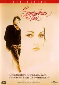 Somewhere In Time ... romance; awesome music