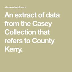 An extract of data from the Casey Collection that refers to County Kerry. Catholic Kids, Catholic School, Roman Catholic, Student Survey, Child Teaching, National School, Londonderry, Schools, Irish