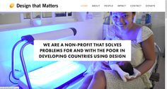Design That Matters http://www.designthatmatters.org/