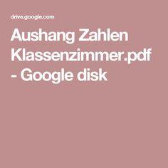 Aushang Zahlen Klassenzimmer.pdf - Google disk