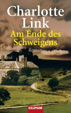 Amazon.com: Am Ende des Schweigens: Roman (German Edition) eBook: Charlotte Link: Kindle Store