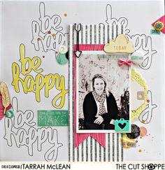 """The Cut Shoppe: Be Happy layout by Tarrah McLean uses the """"Word Up"""" cut file."""