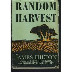 "James Hilton: among favorite authors. This story was made into a movie with Ronald Coleman & Greer Garson, but it must be read, not seen, the story depends on your ""blindness!"" Also by Hilton: Lost Horizon, Goodbye, Mr. Chips, and many others. His protagonists are always trapped in a ""9-5"" life but long for the studious artistic hours."